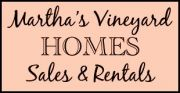 Looking for Martha's Vineyard Real Estate? 